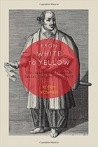 Book From White to Yellow: The Japanese in European Racial Thought, 1300-1735 free