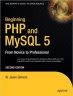 Book Beginning PHP and MySQL 5: From Novice to Professional free