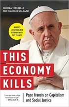 Book This Economy Kills Pope Francis on Capitalism and Social Justice free