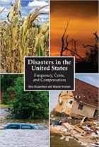 Disasters in the United States Frequency, Costs, and Compensatio