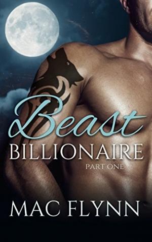 Download Beast Billionaire #1 (Bad Boy Alpha Billionaire Werewolf Shifter Romance) free book as epub format