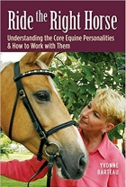Book Ride the Right Horse: Understanding the Core Equine Personalities & How to Work with Them free