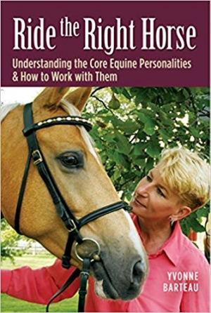 Download Ride the Right Horse: Understanding the Core Equine Personalities & How to Work with Them free book as epub format