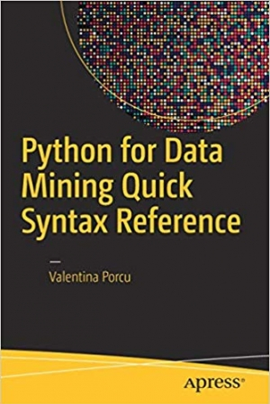 Download Python for Data Mining Quick Syntax Reference free book as pdf format
