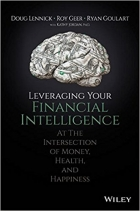 Book Leveraging Your Financial Intelligence At the Intersection of Money, Health, and Happiness free