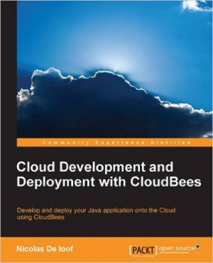 Download Cloud Development and Deployment with Cloudbees free book as pdf format