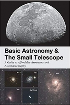 Book Basic Astronomy & the Small Telescope: A Guide to Affordable Astronomy and Astrophotography free