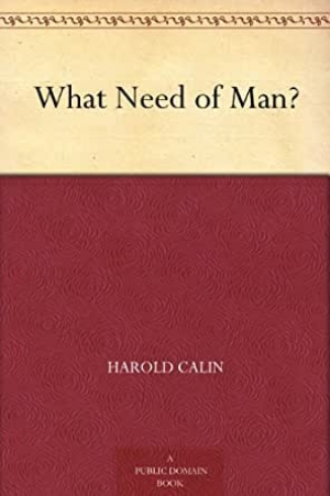 Download What Need of Man? free book as epub format