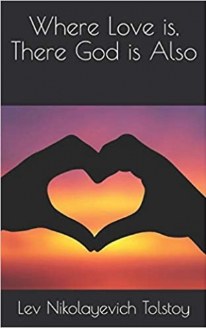 Download Where Love is, There God is Also free book as epub format