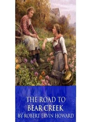 Download The Road to Bear Creek free book as epub format