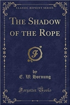 Book The Shadow of the Rope (Classic Reprint) free