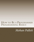 Book How to Be a Programmer: Programming Basics free