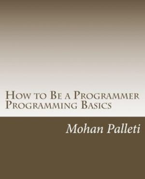 Download How to Be a Programmer: Programming Basics free book as pdf format