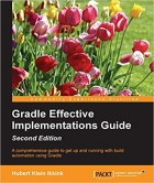 Book Gradle Effective Implementations Guide - Second Edition free
