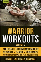 Book Warrior Workouts, Volume 2 The Complete Program for Year-Round Fitness Featuring 100 of the Best Workouts free