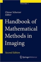 Handbook of Mathematical Methods in Imaging, 2nd edition