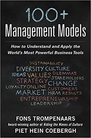 Download 100+ Management Models: How to Understand and Apply the World's Most Powerful Business Tools free book as pdf format