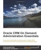 Book Oracle CRM On Demand 2012 Administration Essentials free
