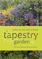 Book A Tapestry Garden: The Art of Weaving Plants and Place free
