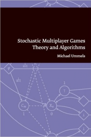 Download Stochastic Multiplayer Games: Theory and Algorithms free book as pdf format