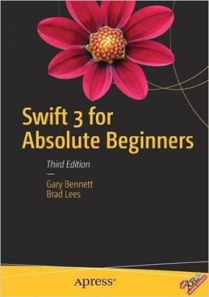 Download Swift 3 for Absolute Beginners, 3rd Edition free book as pdf format