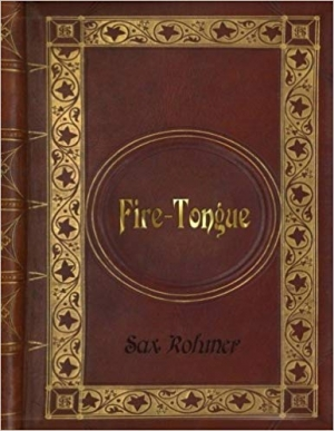 Download Sax Rohmer - Fire-Tongue free book as epub format