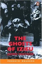 The Ghosts of Izieu (Penguin Readers, Level 3)