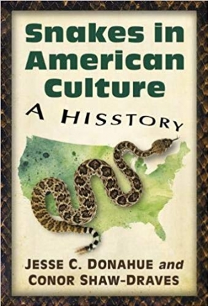 Download Snakes in American Culture: A Hisstory free book as pdf format