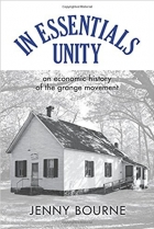 Book In Essentials, Unity : An Economic History of the Grange Movement free