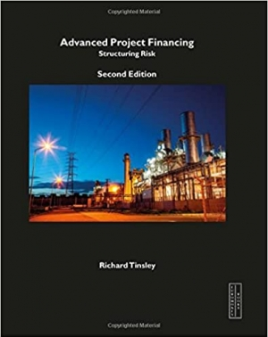 Download Advanced Project Financing, Structuring Risks free book as pdf format