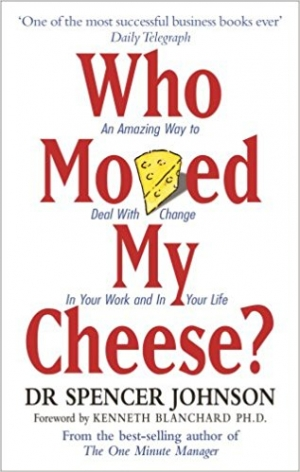 Download Who Moved My Cheese?: An A-Mazing Way to Deal with Change in Your Work and in Your Life free book as epub format