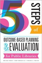 Book Five Steps of Outcome-Based Planning and Evaluation for Public Libraries free
