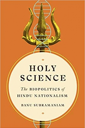 Download Holy Science : The Biopolitics of Hindu Nationalism free book as pdf format