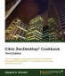 Citrix XenDesktop Cookbook, Third Edition