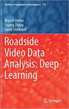 Roadside Video Data Analysis: Deep Learning (Studies in Computational Intelligence)