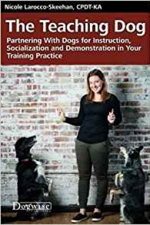 Download The Teaching Dog: Partnering With Dogs for Instruction, Socialization and Demonstration in Your Training Practice free book as epub format