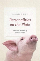 Book Personalities on the Plate: The Lives and Minds of Animals We Eat free