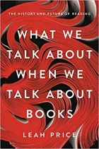 What We Talk About When We Talk About Books: The History and Future of Reading0465042686