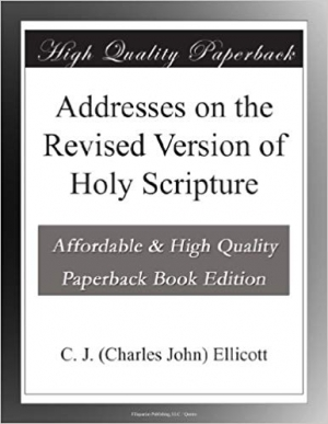 Download Addresses on the Revised Version of Holy Scripture free book as pdf format