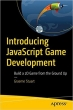Book Introducing JavaScript Game Development free