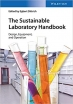 Book The Sustainable Laboratory Handbook: Design, Equipment, and Operation free