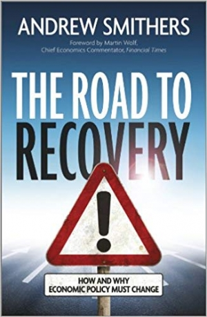 Download The Road to Recovery: How and Why Economic Policy Must Change free book as epub format