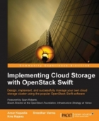 Book Implementing Cloud Storage with OpenStack Swift free