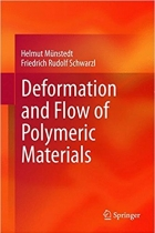 Book Deformation and Flow of Polymeric Materials free