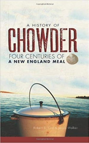 Download A History of Chowder: Four Centuries of a New England Meal (American Palate) free book as pdf format