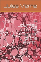 A Journey into the Center of the Earth.
