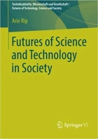 Book Futures of Science and Technology in Society (Technikzukünfte, Wissenschaft und Gesellschaft / Futures of Technology, Science and Society) free
