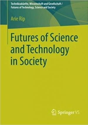 Download Futures of Science and Technology in Society (Technikzukünfte, Wissenschaft und Gesellschaft / Futures of Technology, Science and Society) free book as pdf format
