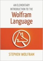 Book An Elementary Introduction to the Wolfram Language free