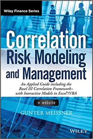 Download Correlation Risk Modeling and Management, + Website: An Applied Guide including the Basel III Correlation Framework - With Interactive Models in Excel / VBA (Wiley Finance) free book as pdf format